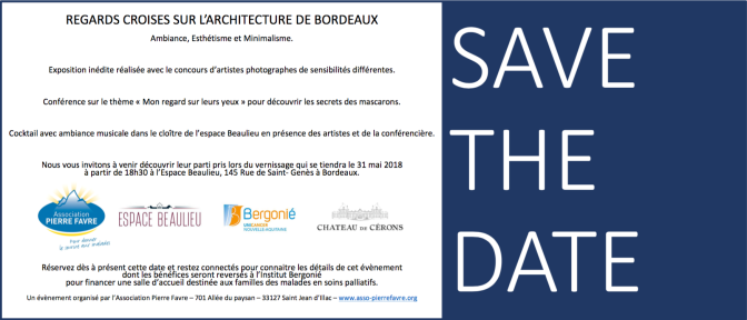 SAVE THE DATE : REGARDS CROISES SUR L'ARCHITECTURE DE BORDEAUX, EXPOSITION INEDITE